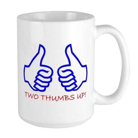 TWO THUMBS UP! Large Mug