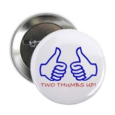 "TWO THUMBS UP! 2.25"" Button"