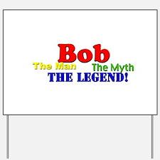 Unique Bob Yard Sign