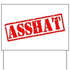 Asshat Stamp Yard Sign