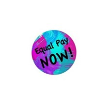 Equal Pay Mini Button (100 pack)