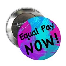 """Equal Pay 2.25"""" Button (10 pack)"""