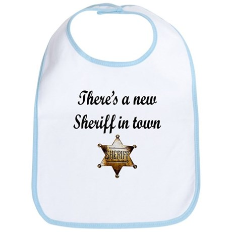 NEW SHERIFF IN TOWN Bib