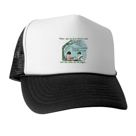Life begins with reading Trucker Hat