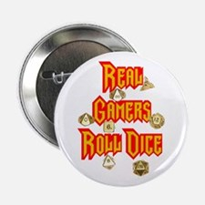 """Real Gamers Roll Dice 2.25"""" Button"""
