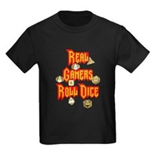 Real Gamers Roll Dice T
