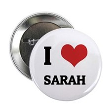 I Love Sarah Button