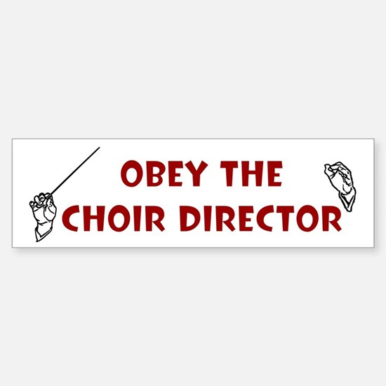Obey the Choir Director Bumper Car Car Sticker