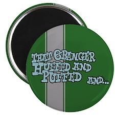 That 6 Banger Huffed & Puffed Magnet
