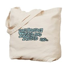 That Stovebolt Huffed & Puffed Tote Bag