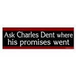 Ask Charles Dent bumper sticker