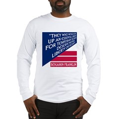 LIBERTY VS. SECURITY Long Sleeve T-Shirt