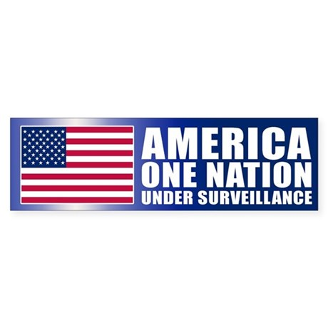 UNDER SURVEILLANCE Bumper Sticker
