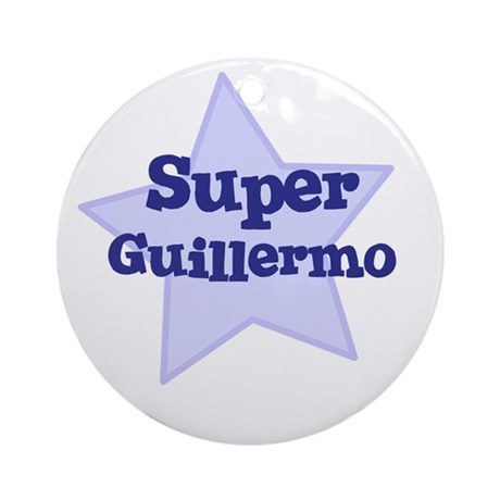 Super Guillermo Ornament (Round)