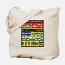We Would Have Qualified If... Tote Bag