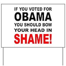 OBAMA SHAME Yard Sign