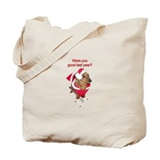 Were you? Tote Bag