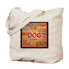 DOG in every language Tote Bag