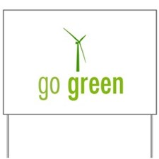 Go Green Yard Sign