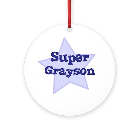 Super Grayson Ornament (Round)