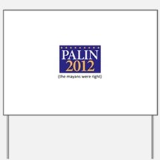 Cute 2012 presidential election Yard Sign