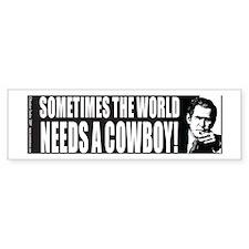 Sometimes the World Needs a Cowboy Bumper Sticker