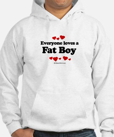 Everyone loves a Fat Boy ~ Hoodie