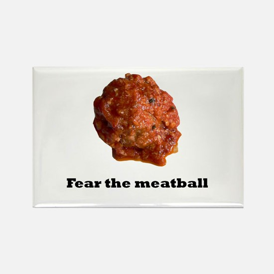 Fear the meatball no bac Magnets