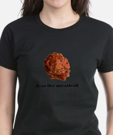 Fear the meatball no bac T-Shirt