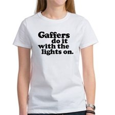 Gaffers do it with the lights Tee