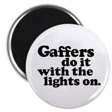 """Gaffers do it with the lights 2.25"""" Magnet (10 pac"""