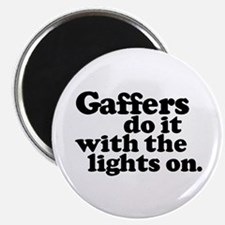 "Gaffers do it with the lights 2.25"" Magnet (10 pac"
