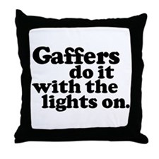 Gaffers do it with the lights Throw Pillow
