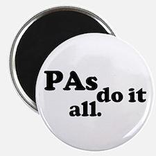 PAs do it all. Magnet