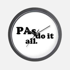 PAs do it all. Wall Clock