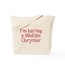 Midlife Chrysler - Tote Bag