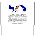 Panama Canal Yard Sign