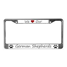 White We Love Our German Shepherds Frame