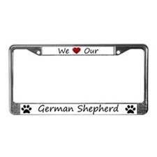 White We Love Our German Shepherd Frame