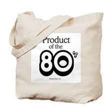 Product of the 80s -  Tote Bag