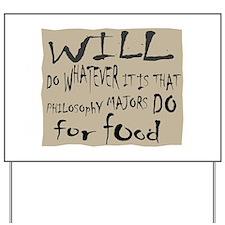 Homeless Philosopy Major Yard Sign