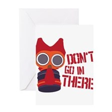 Don't go in there Greeting Card