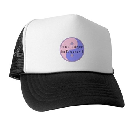 Not Confused... Balanced Trucker Hat