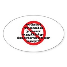 Your Agility Instructor Oval Decal