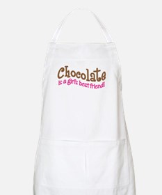 CHOCOLATE IS GIRL'S BEST FRIE Apron