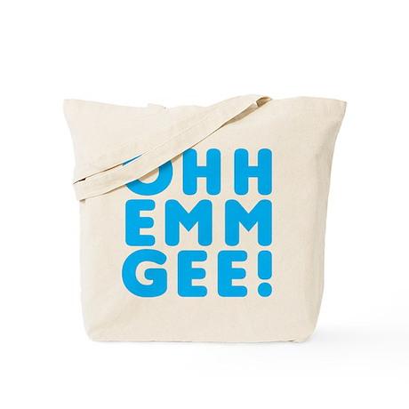 Ohh Emm Gee Tote Bag