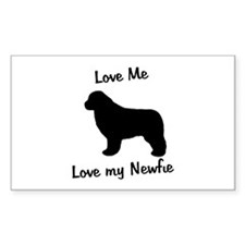 Love Me Love My Newfie Rectangle Decal