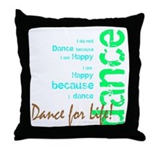 Dance for Life 1 Throw Pillow