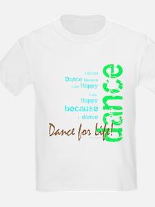 Dance for Life 1 T-Shirt