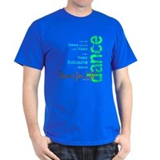 Dance for Life 1 T-Shirt